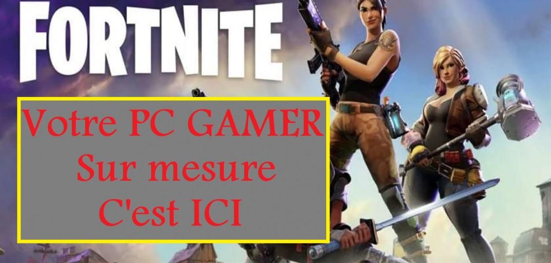 Votre PC Gamer sur mesure