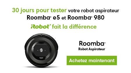 iRobot Roomba - Satisfait ou remboursé
