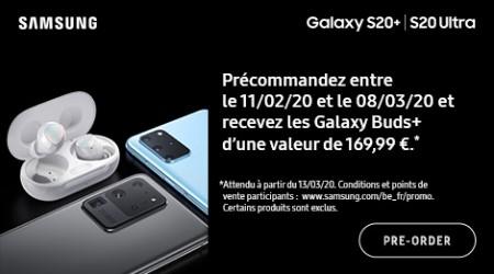 Samsung Galaxy S20+|S20 Ultra - Cadeau précommande
