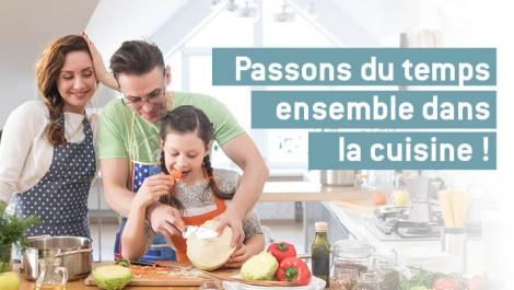 Passons du temps ensemble la cuisine!