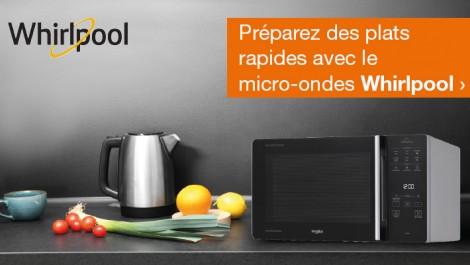 Préparez des plats rapides avec le micro-ondes Whirlpool