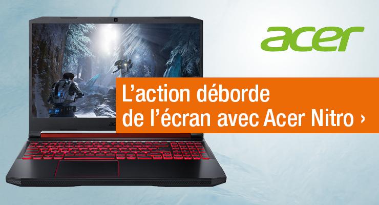 L'action déborde de l'écran avec Acer Nitro