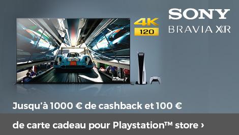 Sony bravia jusqu'à 1000 € de cashback et 100 € de carte cadeau pour Playstation store